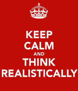 keep-calm-and-think-realistically