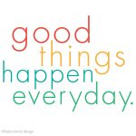good things happen