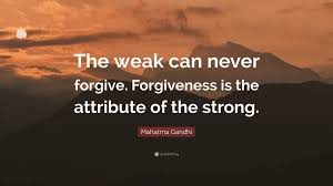 forgiveness - the weak