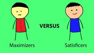 maximizers and satisficers